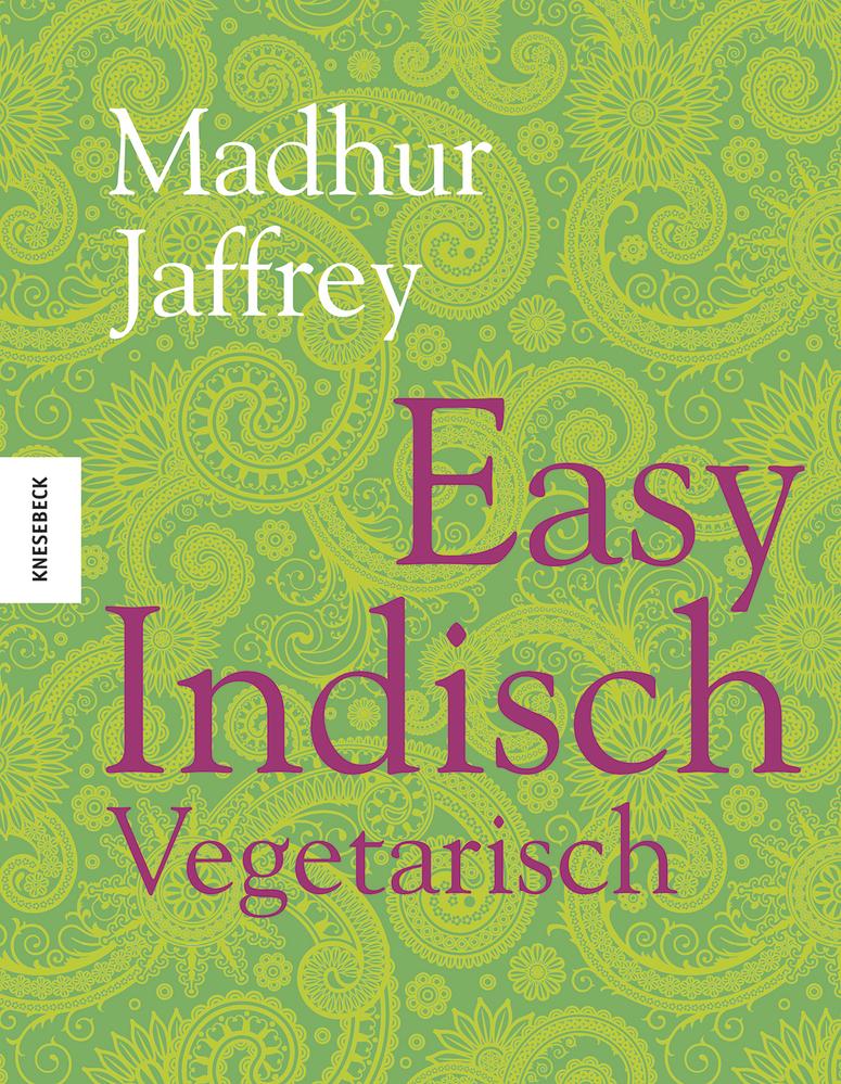 Easy Indisch Vegetarisch | Knesebeck Verlag