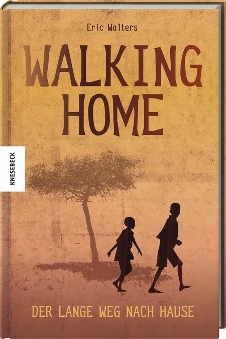 walking home der lange weg nach hause knesebeck verlag. Black Bedroom Furniture Sets. Home Design Ideas