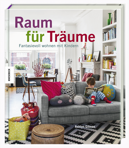 raum f r tr ume fantasievoll wohnen mit kindern. Black Bedroom Furniture Sets. Home Design Ideas