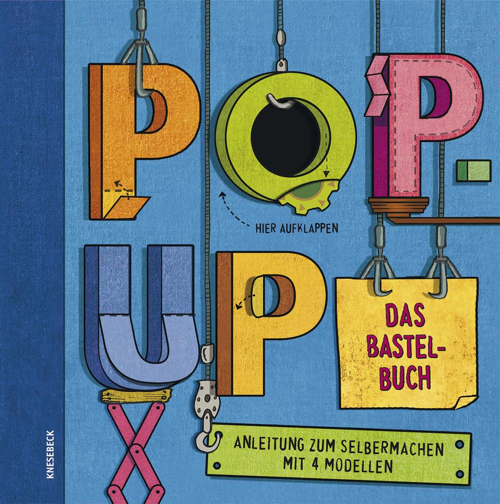 pop-up. das bastelbuch: anleitung zum selbermachen mit 4 modellen