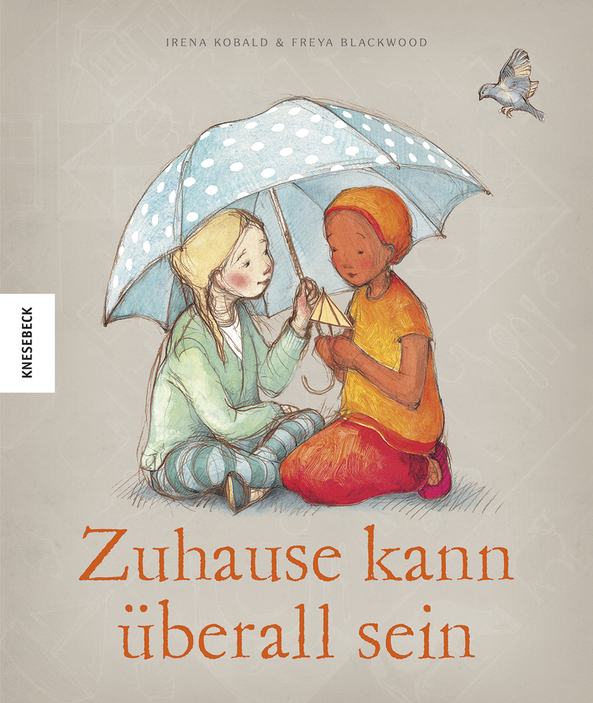 Zuhause kann überall sein   Knesebeck Verlag